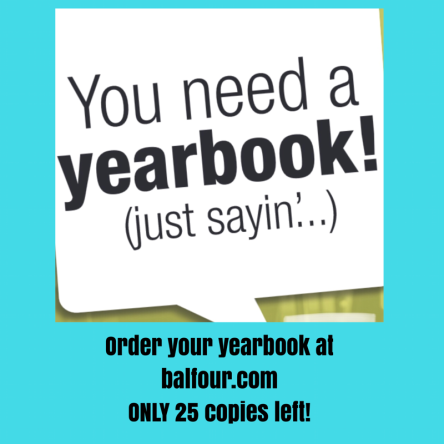 Order your yearbook at balfour.comONLY 25 copies left.png